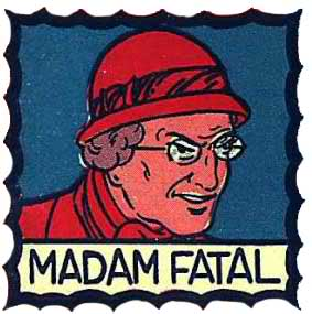 madame fatal